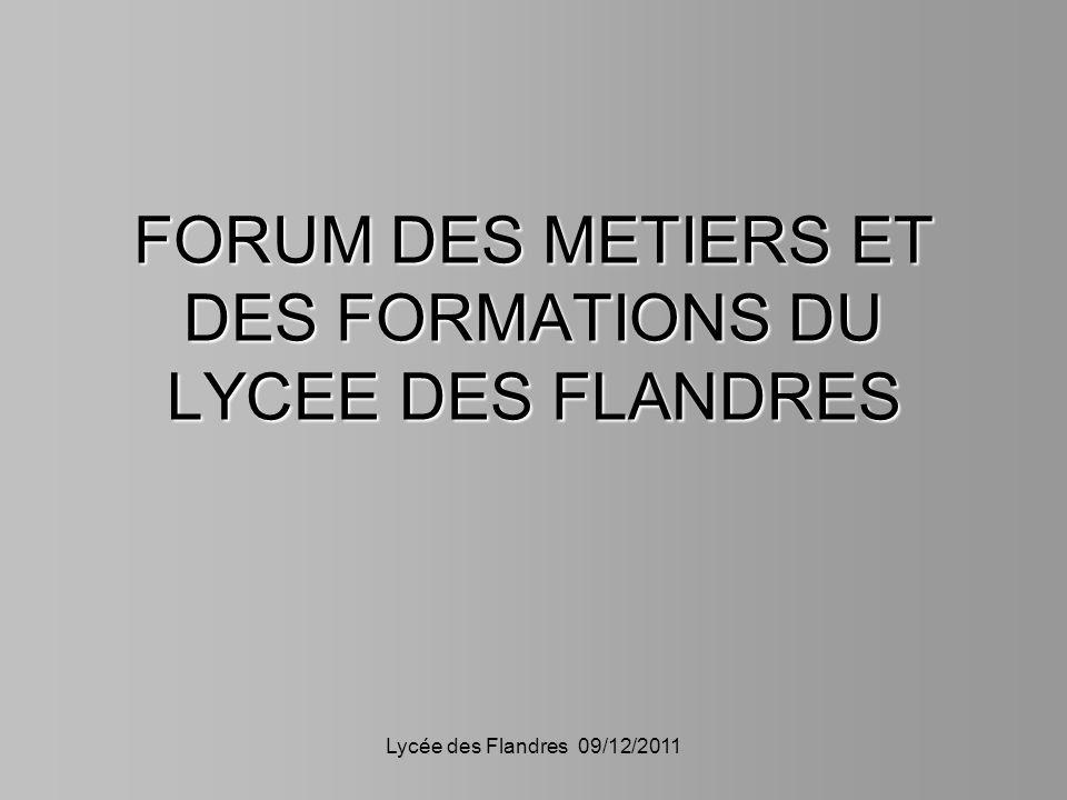 FORUM DES METIERS ET DES FORMATIONS DU LYCEE DES FLANDRES
