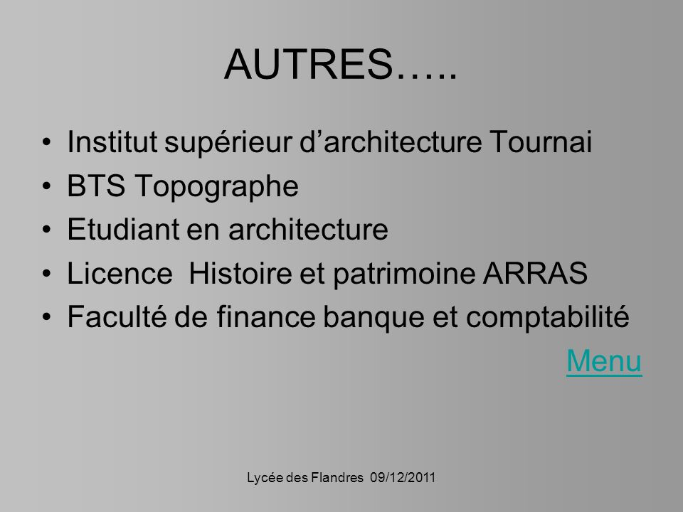 AUTRES….. Institut supérieur d'architecture Tournai BTS Topographe