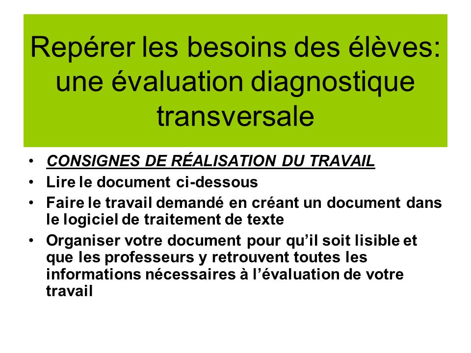 Repérer les besoins des élèves: une évaluation diagnostique transversale