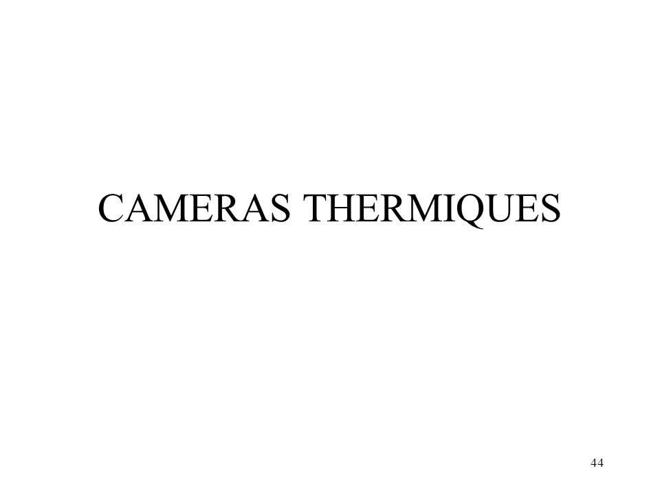 CAMERAS THERMIQUES