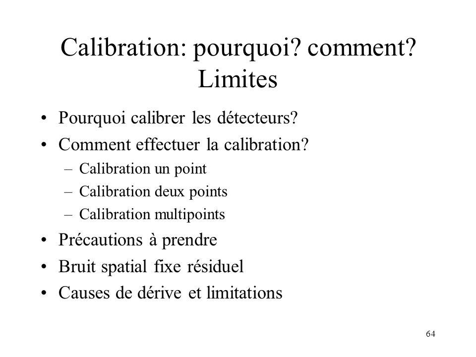 Calibration: pourquoi comment Limites