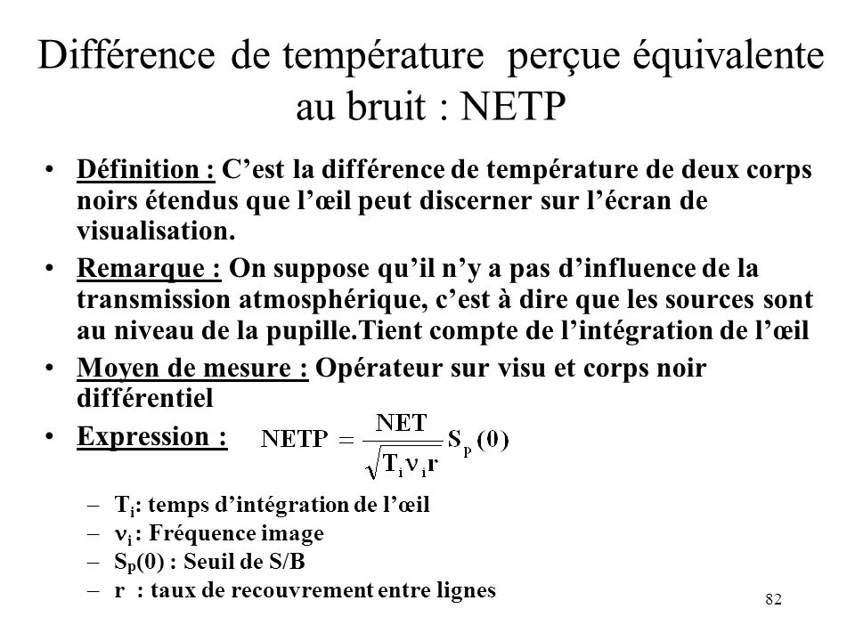 Différence de température perçue équivalente au bruit : NETP