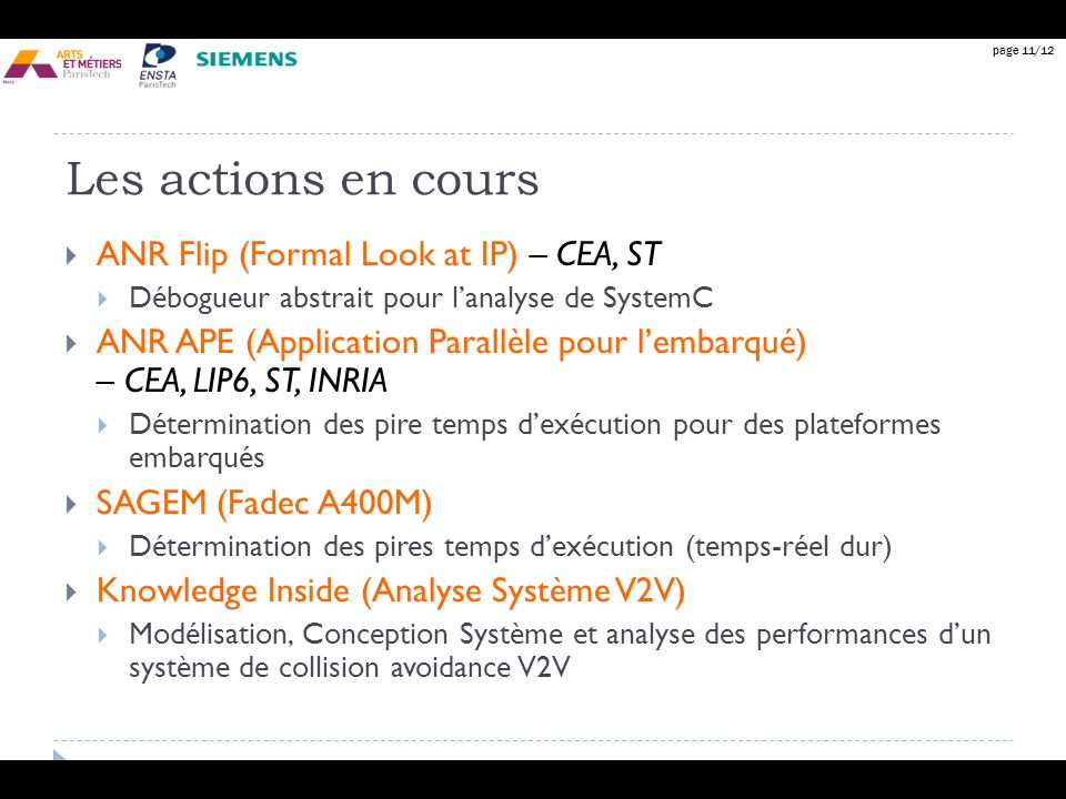Les actions en cours ANR Flip (Formal Look at IP) – CEA, ST