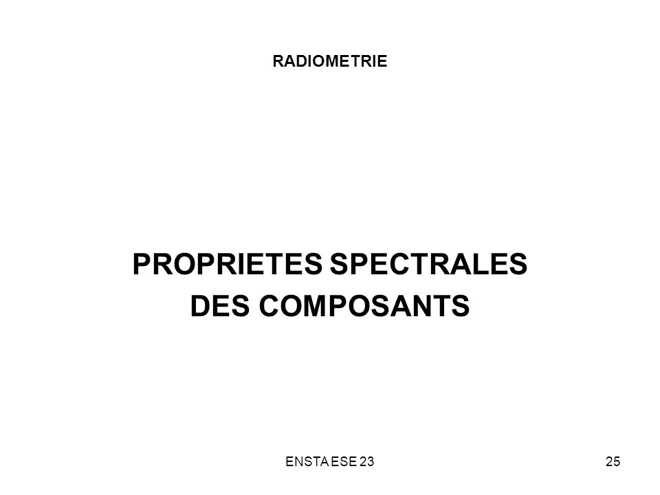 PROPRIETES SPECTRALES