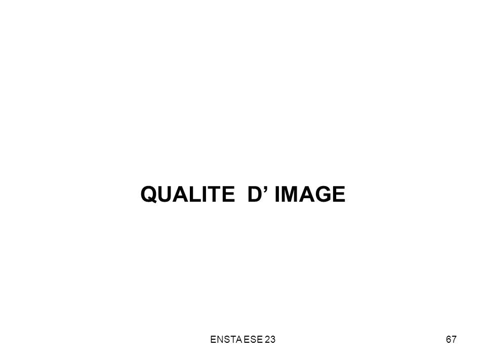 QUALITE D' IMAGE ENSTA ESE 23