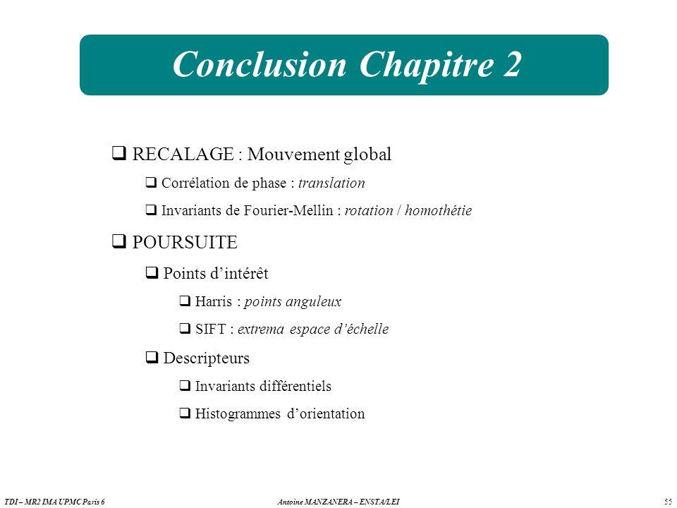 Conclusion Chapitre 2 RECALAGE : Mouvement global POURSUITE