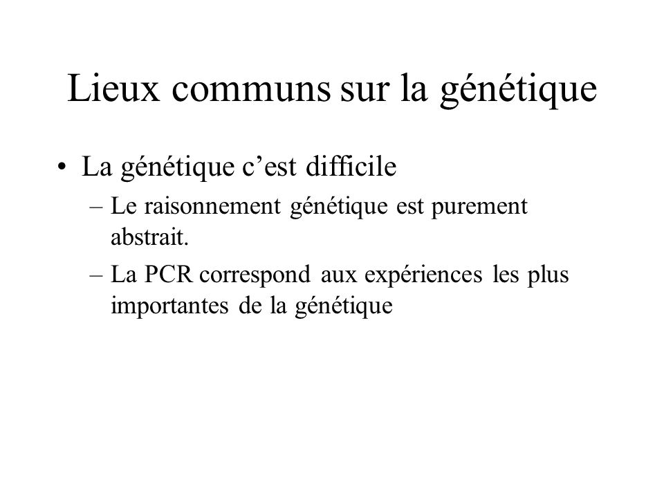 Lieux communs sur la génétique