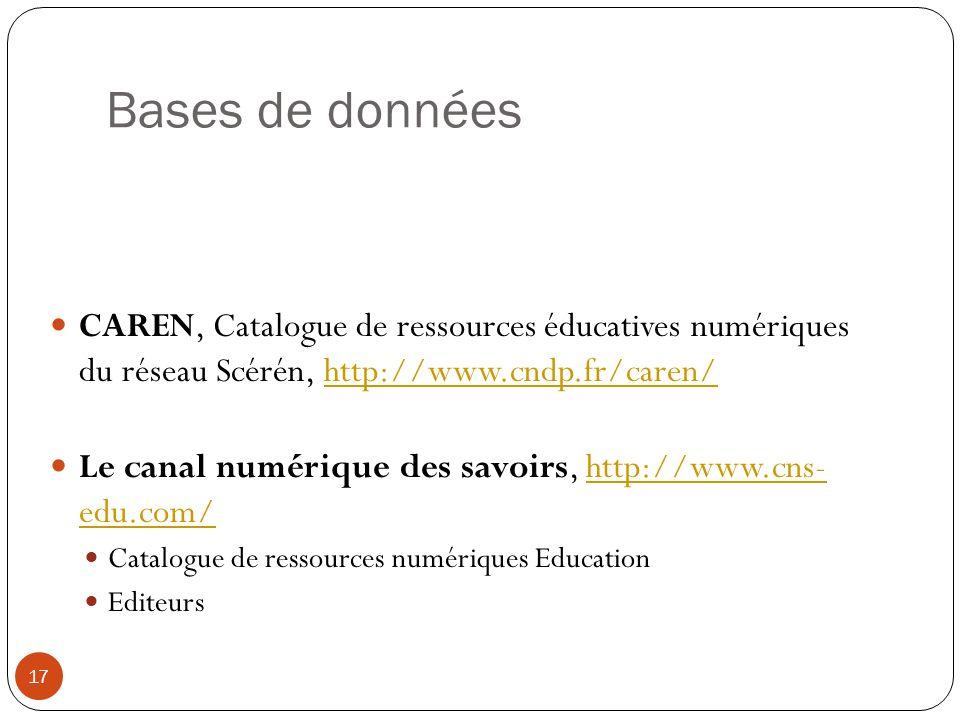 Bases de données CAREN, Catalogue de ressources éducatives numériques du réseau Scérén, http://www.cndp.fr/caren/