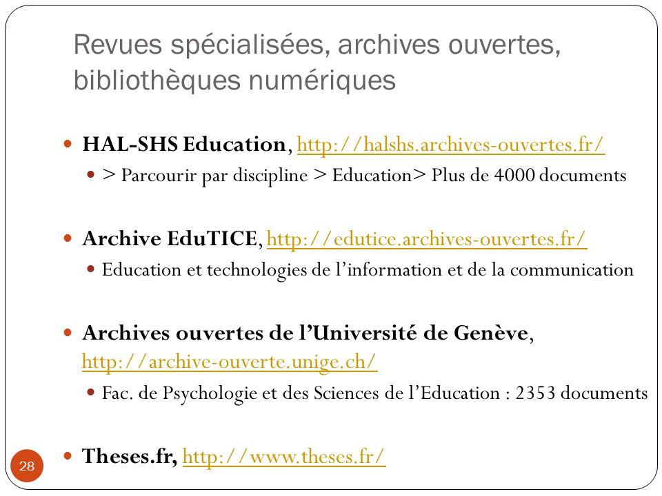 Revues spécialisées, archives ouvertes, bibliothèques numériques
