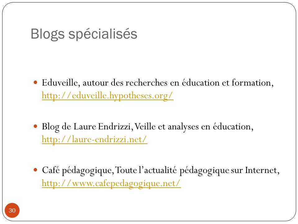 Blogs spécialisés Eduveille, autour des recherches en éducation et formation, http://eduveille.hypotheses.org/