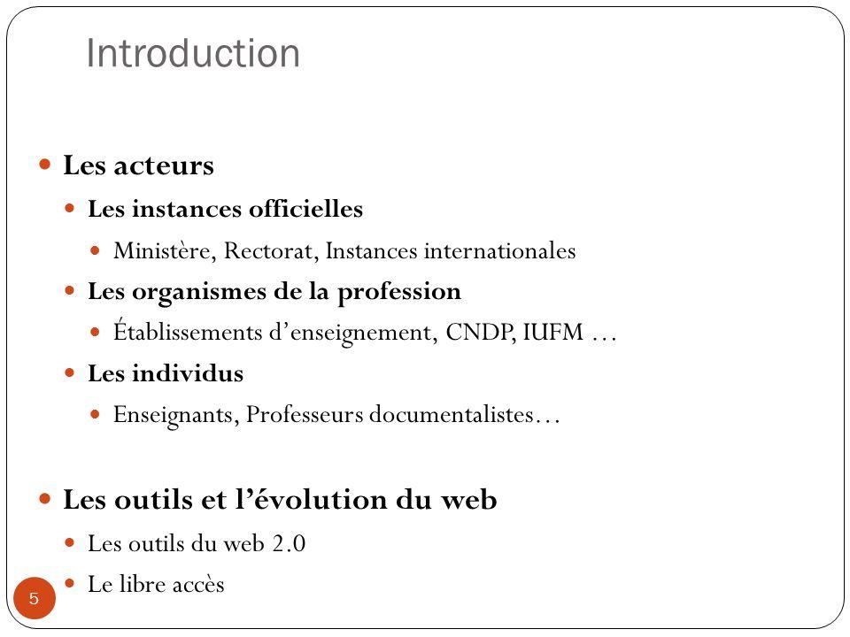 Introduction Les acteurs Les outils et l'évolution du web