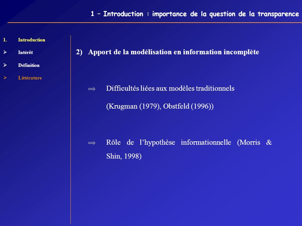 1 – Introduction : importance de la question de la transparence