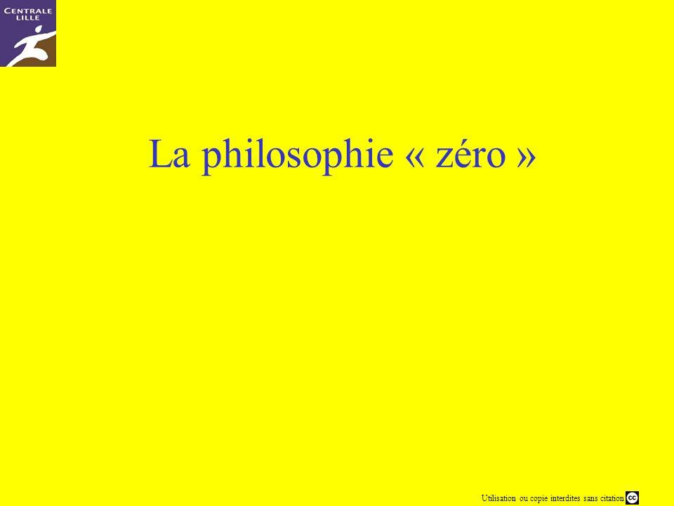 La philosophie « zéro »