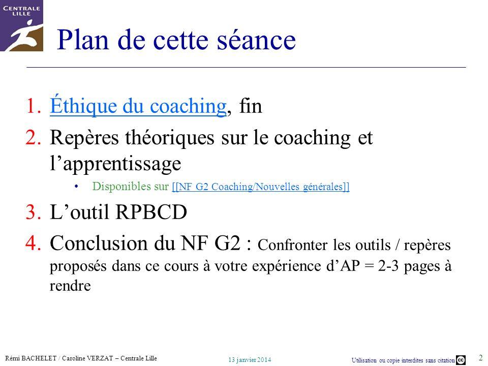 Plan de cette séance Éthique du coaching, fin
