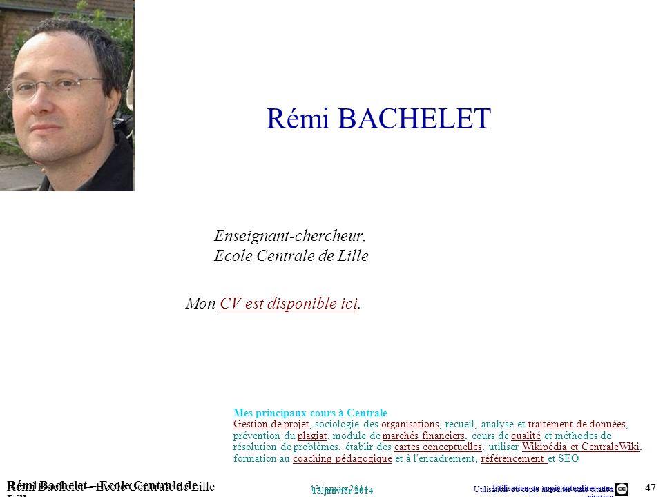 Rémi BACHELET Enseignant-chercheur, Ecole Centrale de Lille Mon CV est disponible ici. Mes principaux cours à Centrale.