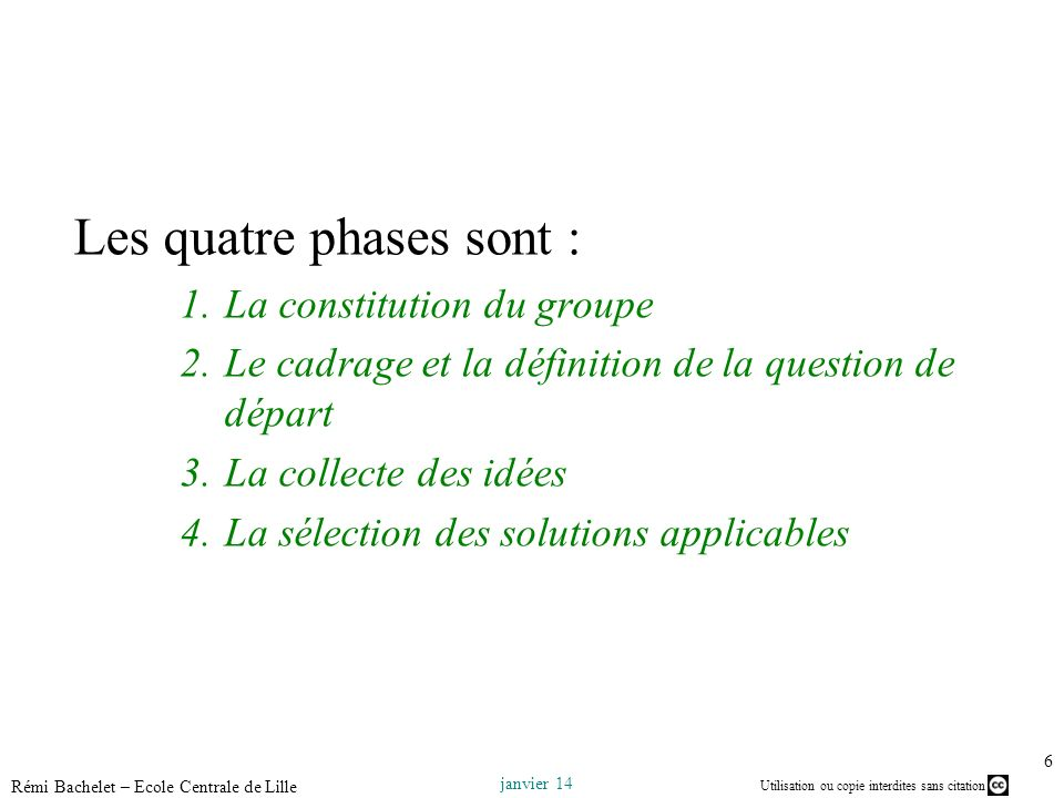 Les quatre phases sont :