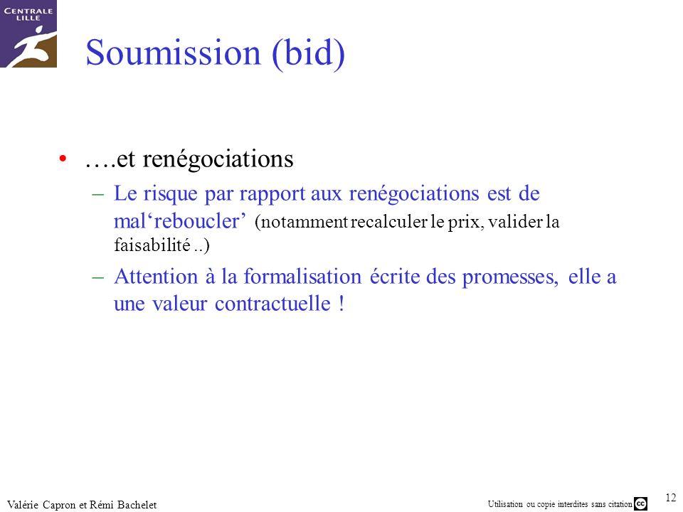 Soumission (bid) ….et renégociations