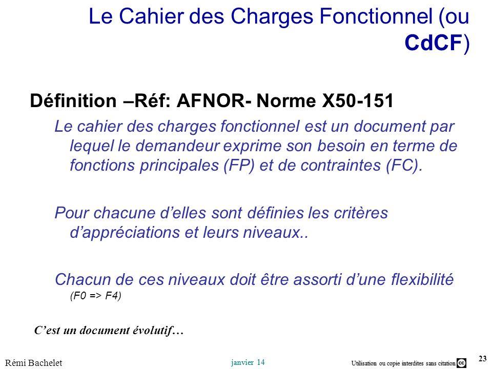 Le Cahier des Charges Fonctionnel (ou CdCF)