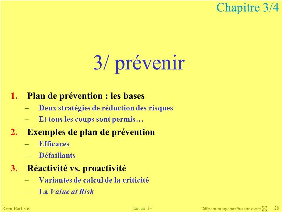 3/ prévenir Chapitre 3/4 Plan de prévention : les bases