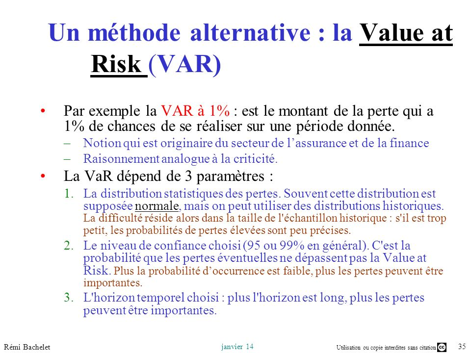 Un méthode alternative : la Value at Risk (VAR)