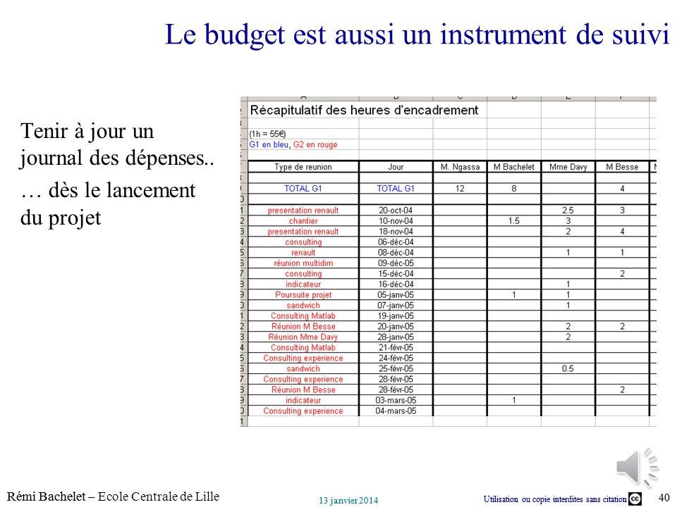 Le budget est aussi un instrument de suivi