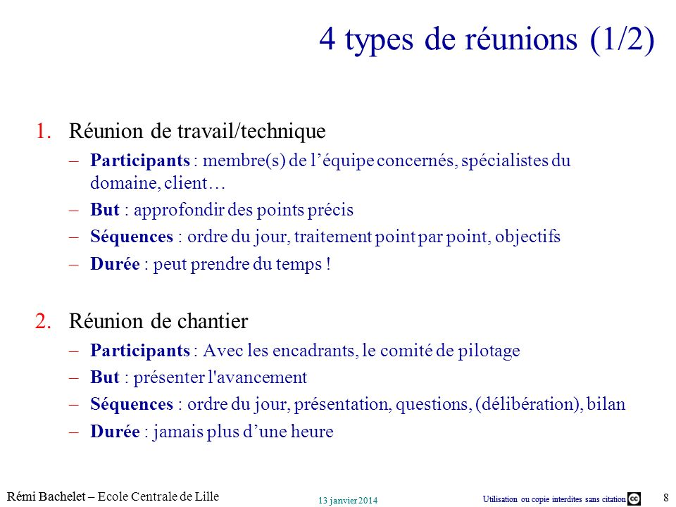 4 types de réunions (1/2) Réunion de travail/technique