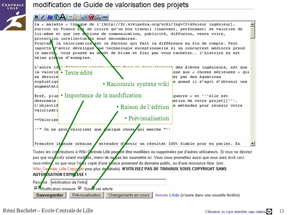 Texte édité Raccourcis syntaxe wiki. Importance de la modification.