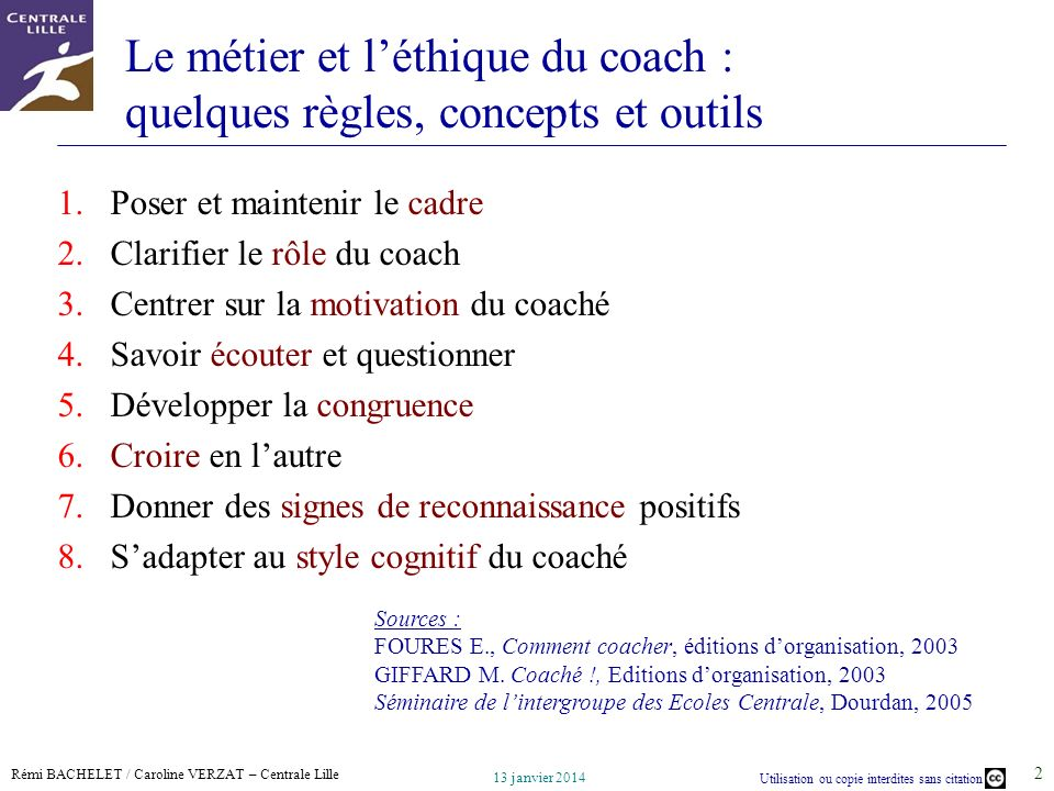 Le métier et l'éthique du coach : quelques règles, concepts et outils