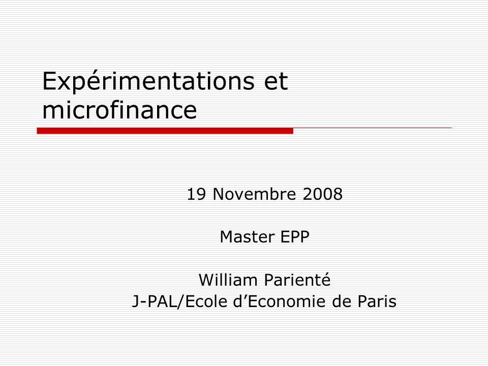 Expérimentations et microfinance