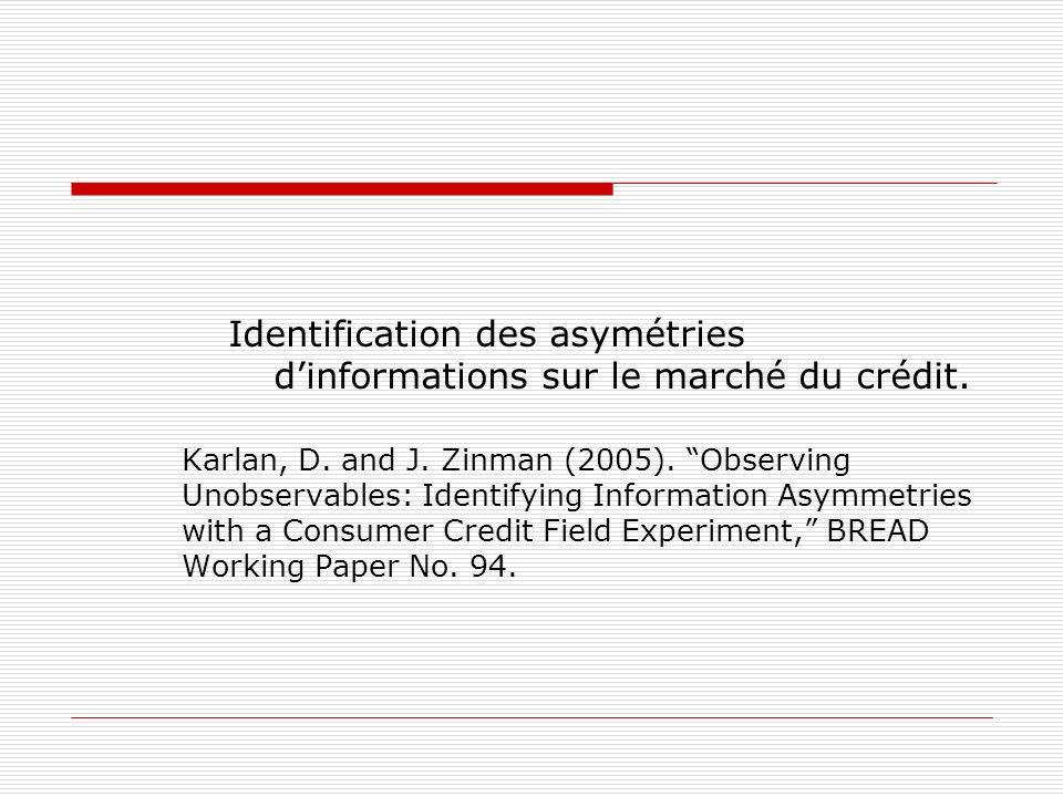 Identification des asymétries d'informations sur le marché du crédit.
