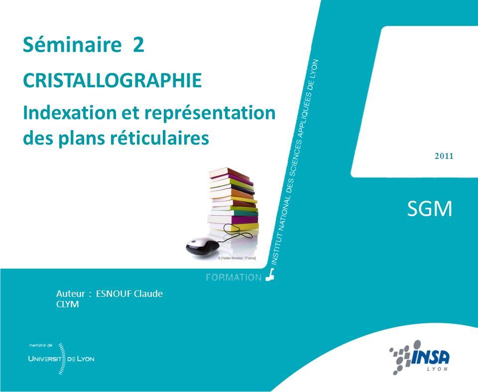 SGM Séminaire 2 CRISTALLOGRAPHIE
