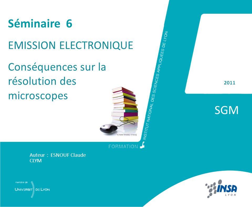 SGM Séminaire 6 EMISSION ELECTRONIQUE