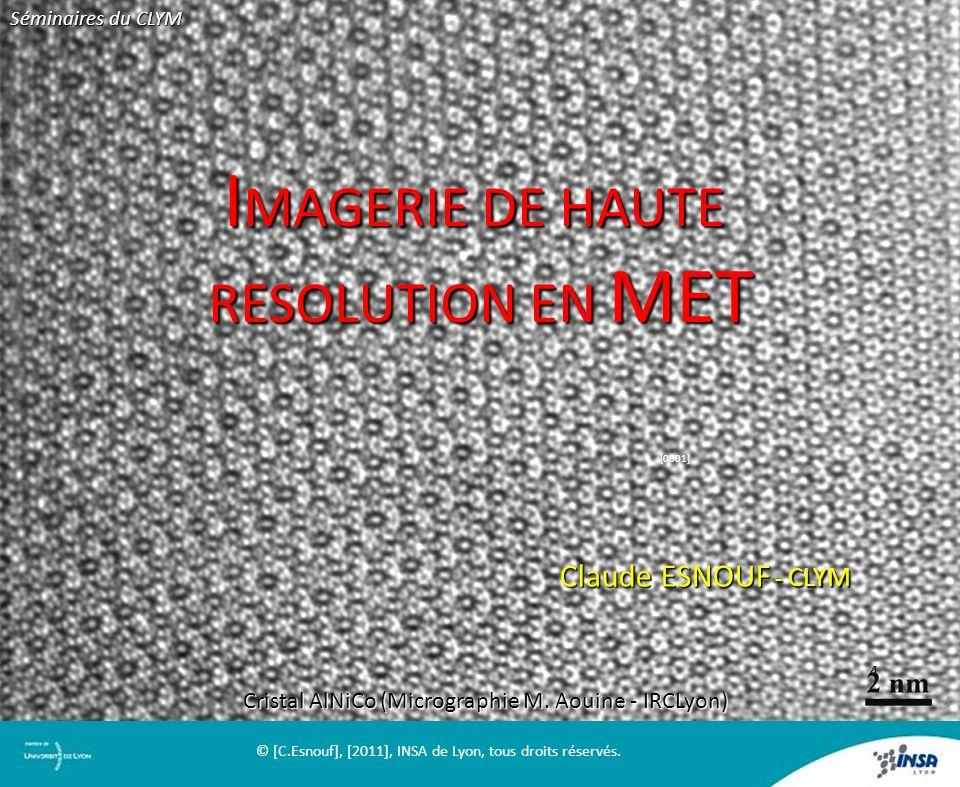 IMAGERIE DE HAUTE RESOLUTION EN MET Claude ESNOUF - CLYM