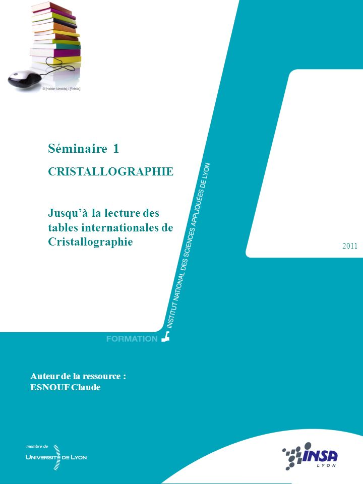 Séminaire 1 CRISTALLOGRAPHIE