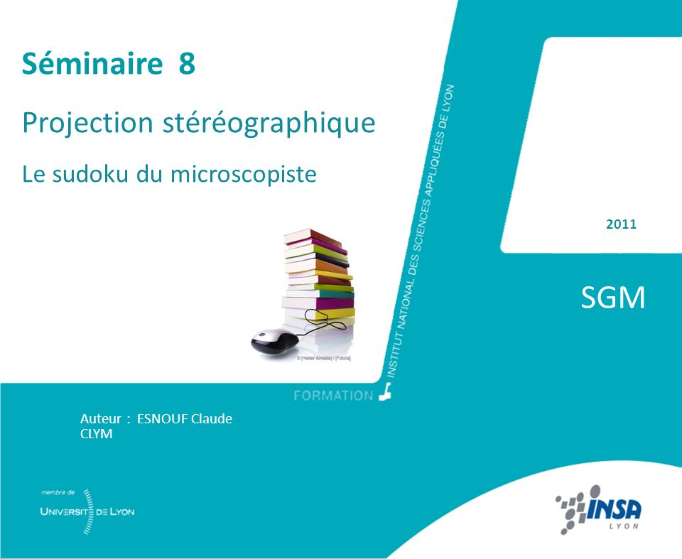 SGM Séminaire 8 Projection stéréographique Le sudoku du microscopiste