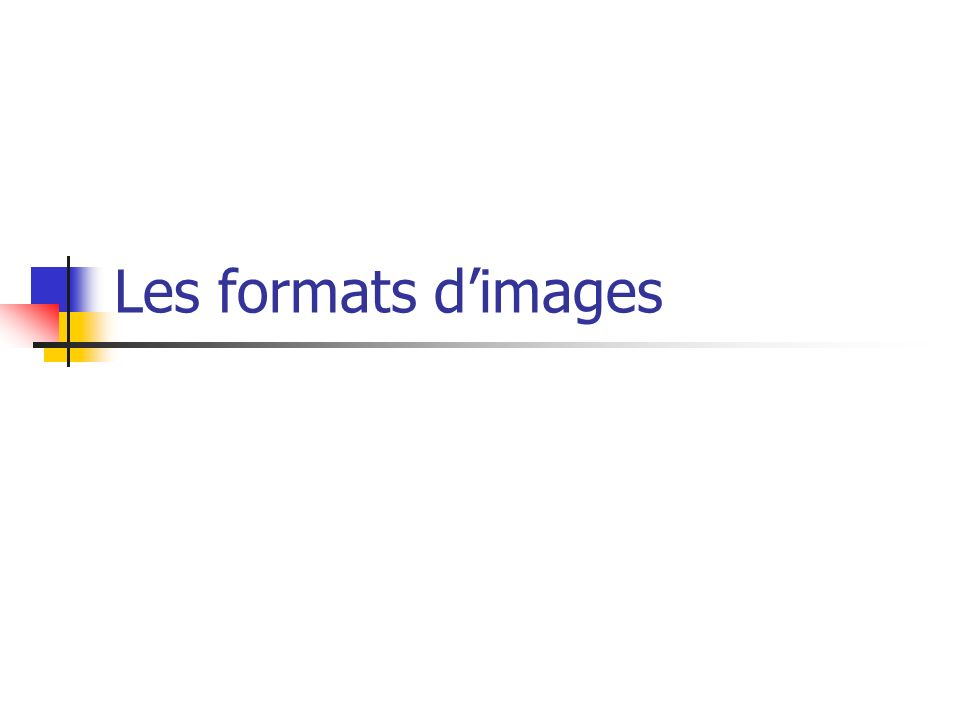 Les formats d'images