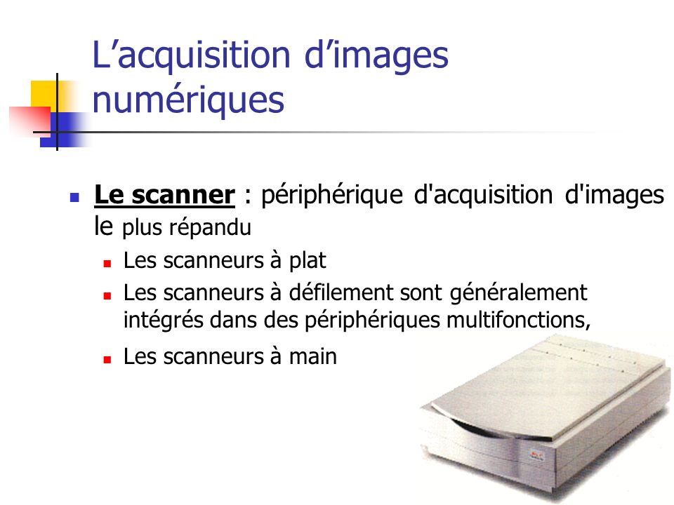 L'acquisition d'images numériques