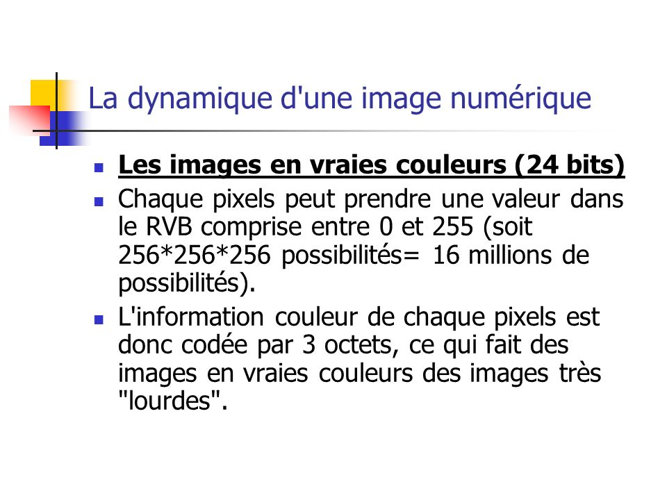 La dynamique d une image numérique