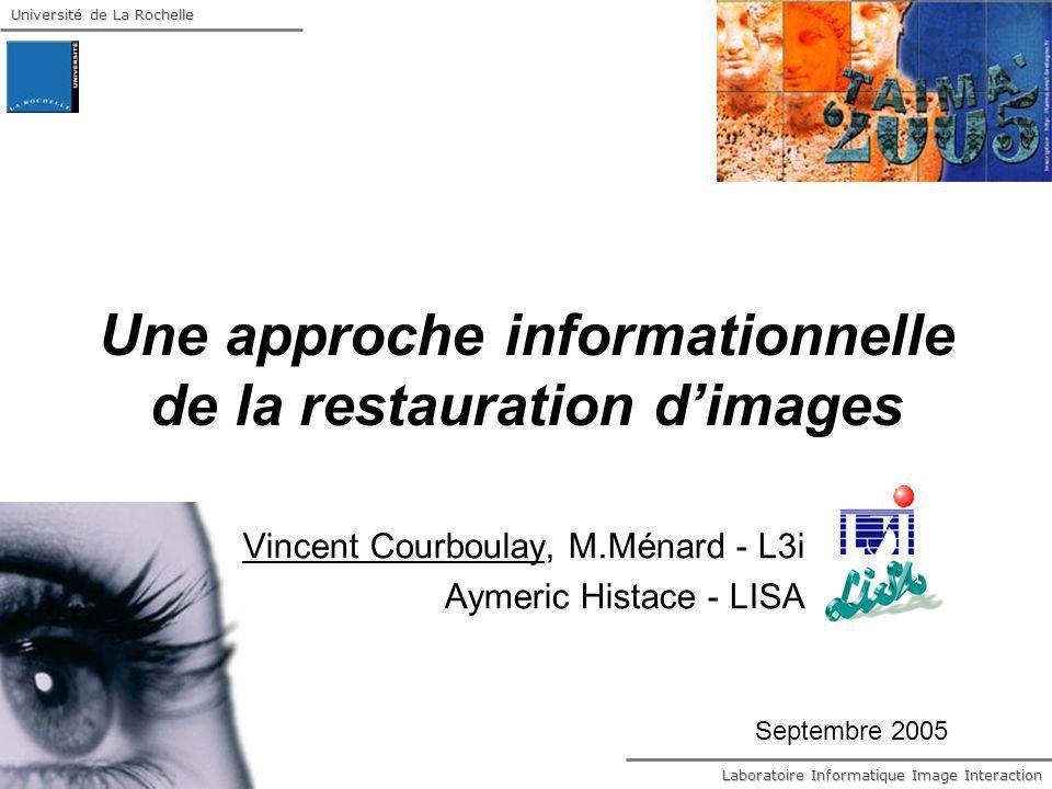 Une approche informationnelle de la restauration d'images