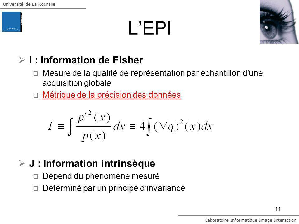 L'EPI I : Information de Fisher J : Information intrinsèque
