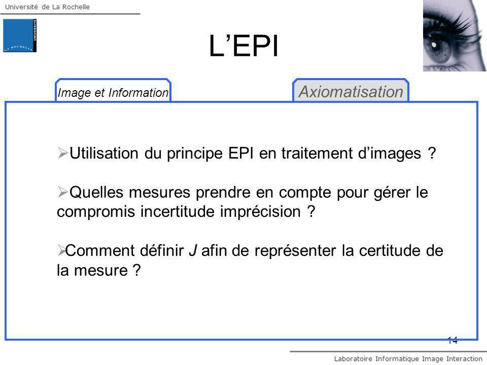 L'EPI Axiomatisation. Image et Information. Utilisation du principe EPI en traitement d'images
