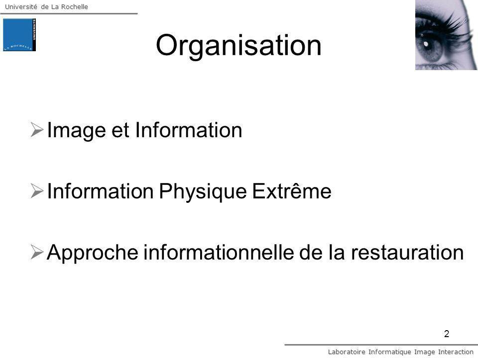 Organisation Image et Information Information Physique Extrême