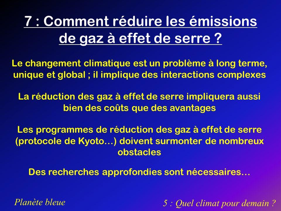 7 : Comment réduire les émissions de gaz à effet de serre