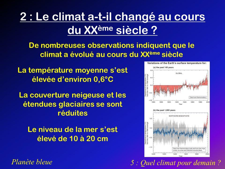 2 : Le climat a-t-il changé au cours du XXème siècle