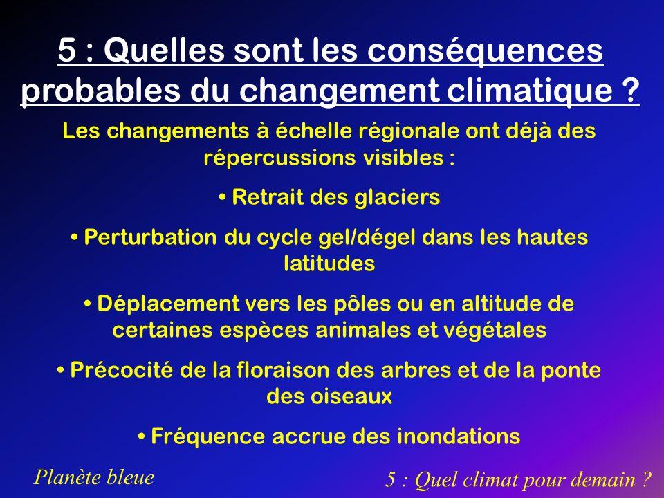 5 : Quelles sont les conséquences probables du changement climatique