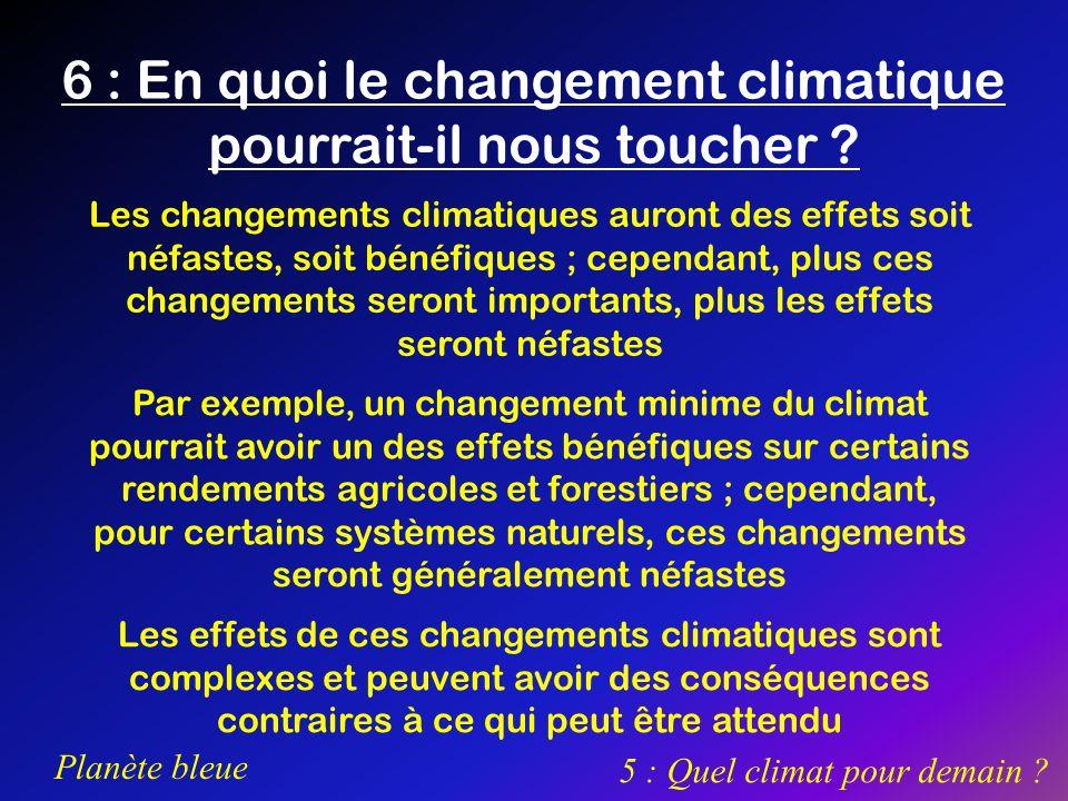 6 : En quoi le changement climatique pourrait-il nous toucher