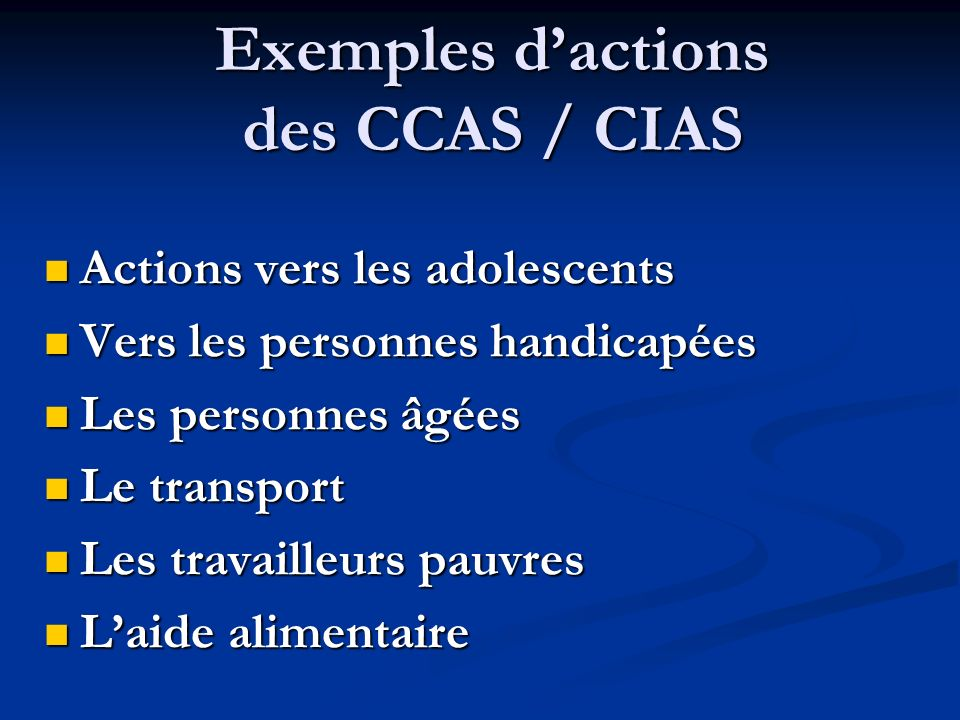 Exemples d'actions des CCAS / CIAS