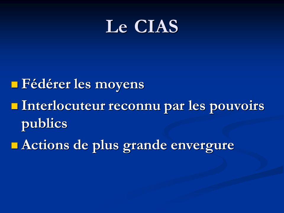 Le CIAS Fédérer les moyens
