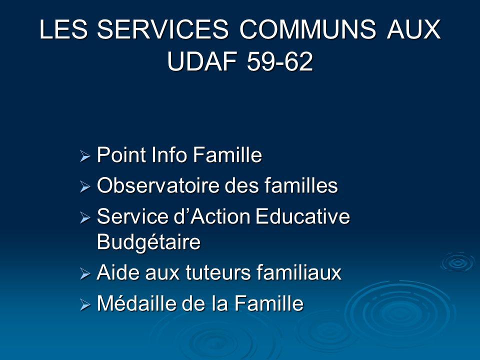 LES SERVICES COMMUNS AUX UDAF 59-62