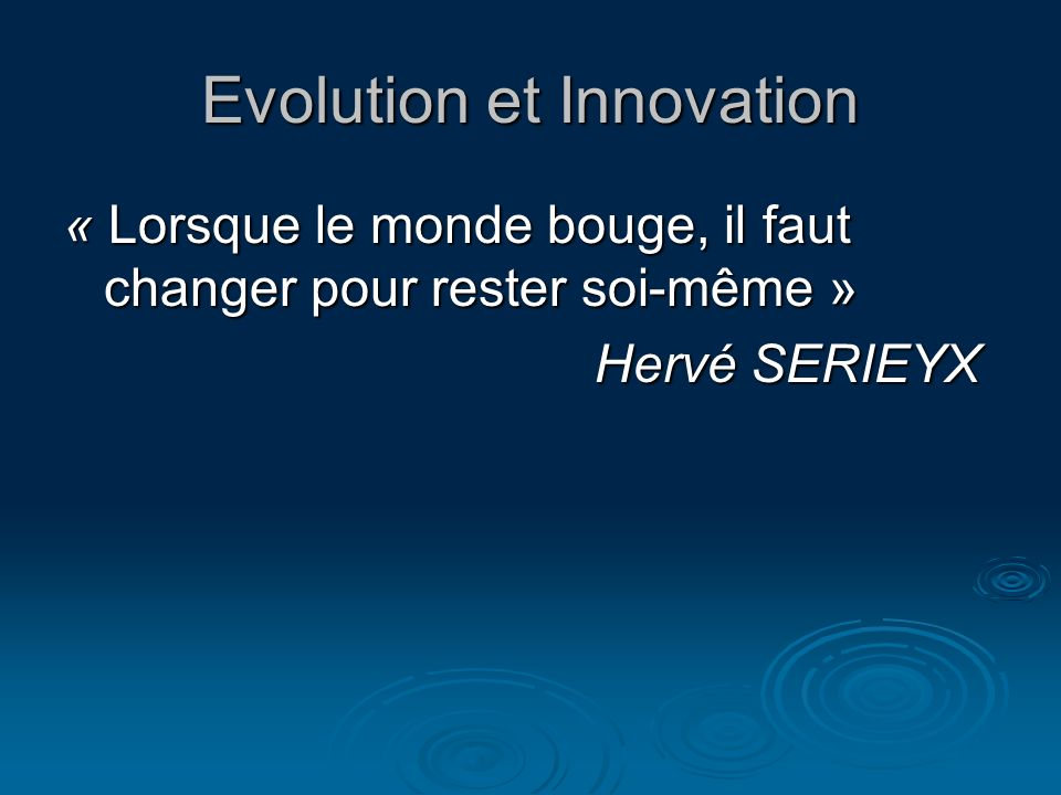 Evolution et Innovation
